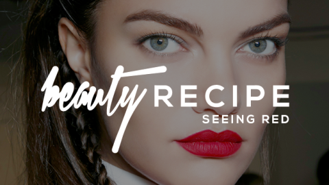 Beauty Recipe: Seeing Red | StyleCaster