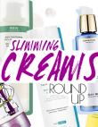 Just In Time For Bikini Season: Super Slimming Creams