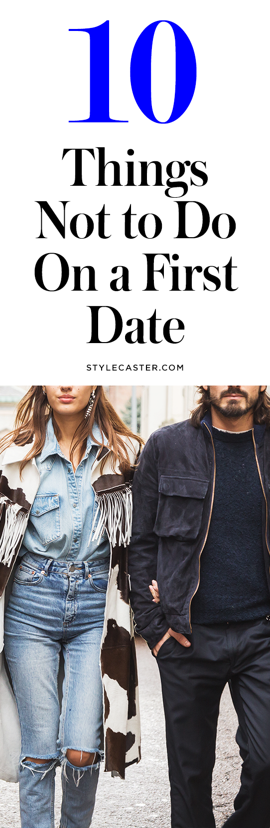 What not to do on a first date | @stylecaster