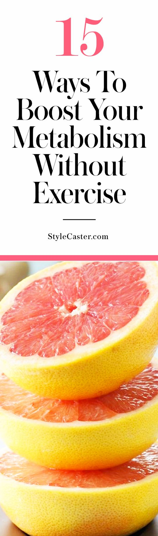 How to boost your metabolism without exercise | @stylecaster