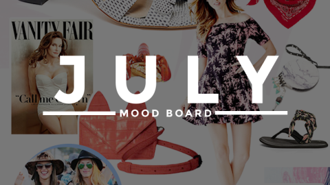 What to Do, Wear, and Watch This July  | StyleCaster