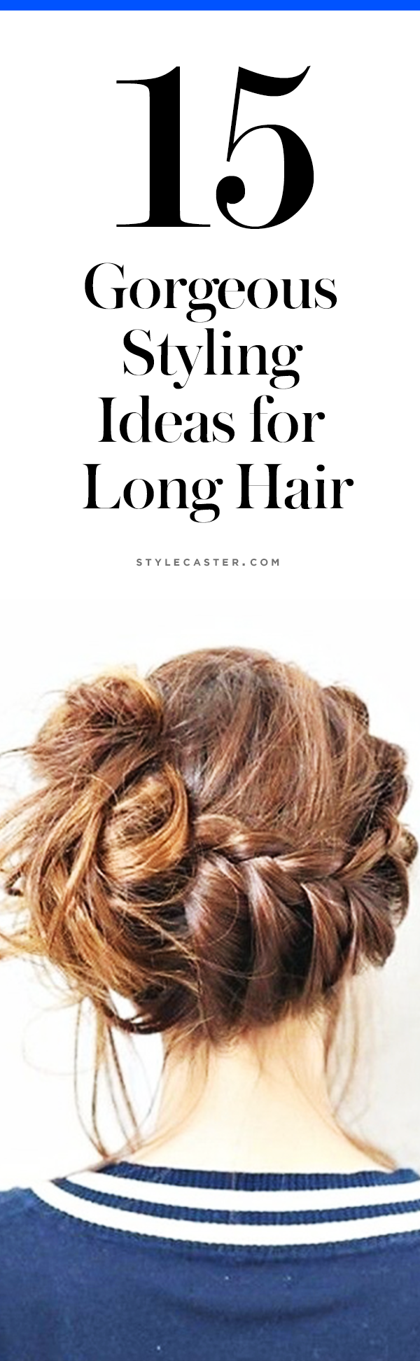 15 pretty hairstyles for long hair | @stylecaster