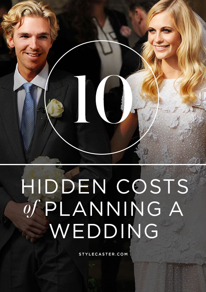 10 Crazy Hidden Wedding Costs Every Bride-To-Be Should Know About   Expert tips to avoid adding tens of thousands to your initial budget!   StyleCaster.com