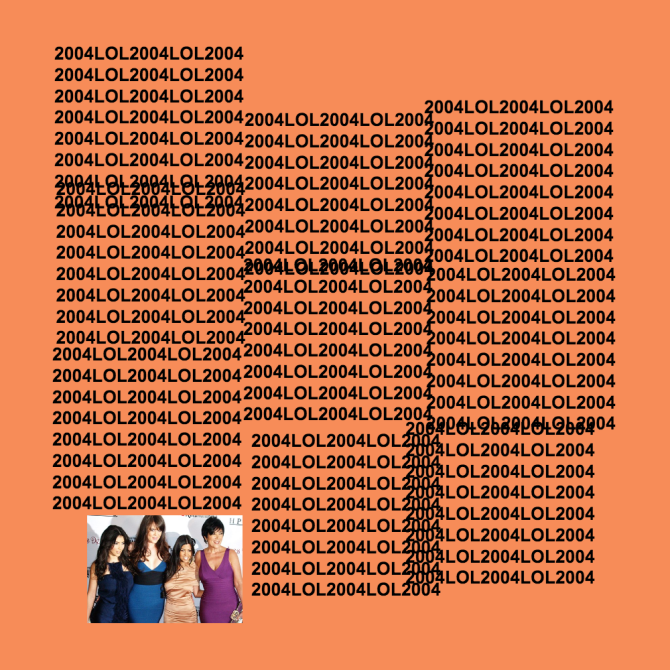 2004lol2004lol2004 Change Kanyes Album Title as Many Times as He Did with This Cover Art Generator
