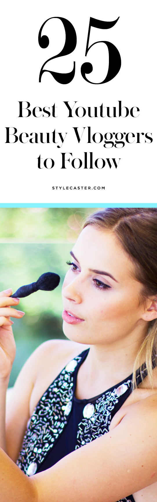 The 25 best YouTube beauty vloggers | @stylecaster