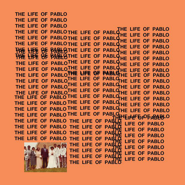 kanye west the life of pablo album cover olzhwf Change Kanyes Album Title as Many Times as He Did with This Cover Art Generator