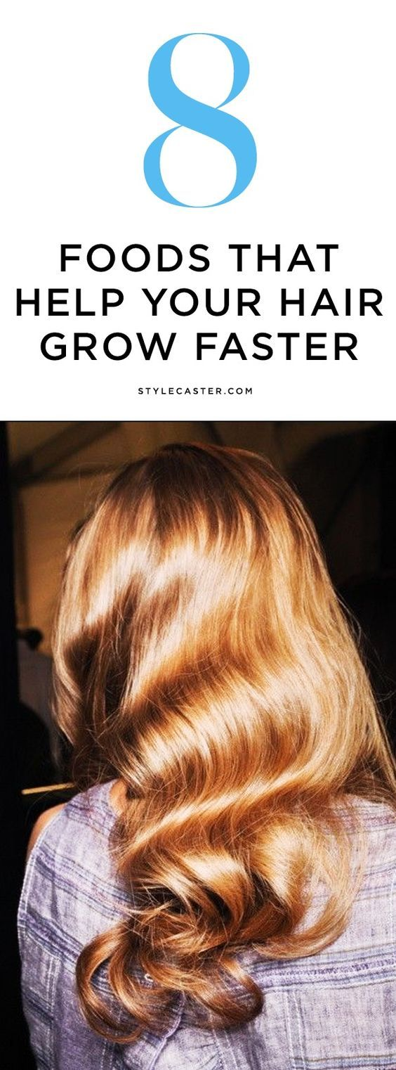 8 foods that make your hair grow faster | @stylecaster