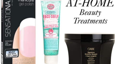 At-Home Beauty Treatments You Must Try | StyleCaster