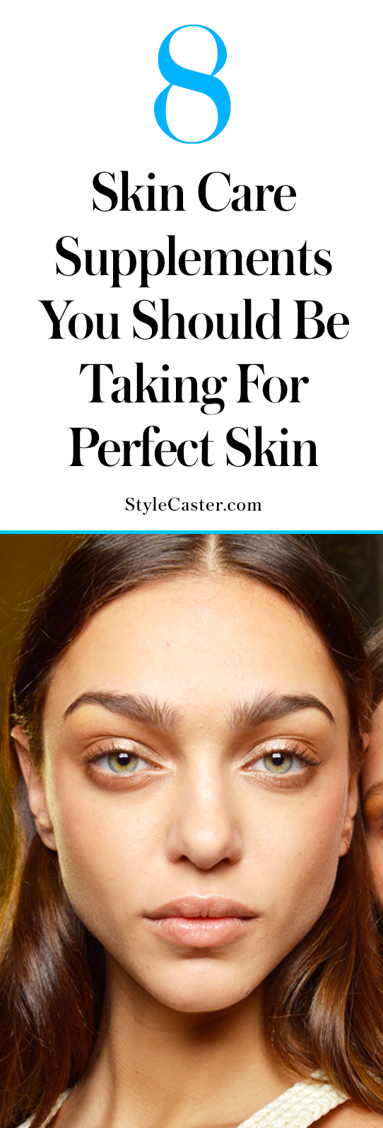 8 essential skin care supplements for perfect skin | Health and anti-aging benefits of skin care vitamins | @StyleCaster