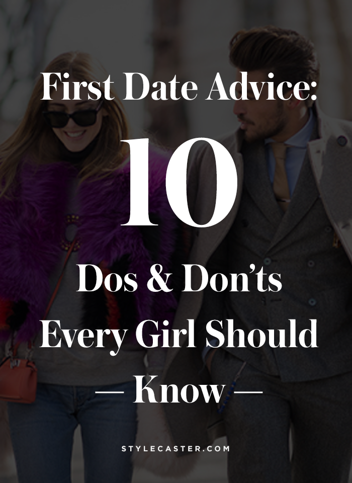 The best first date advice: 10 crucial dos and don'ts | @stylecaster