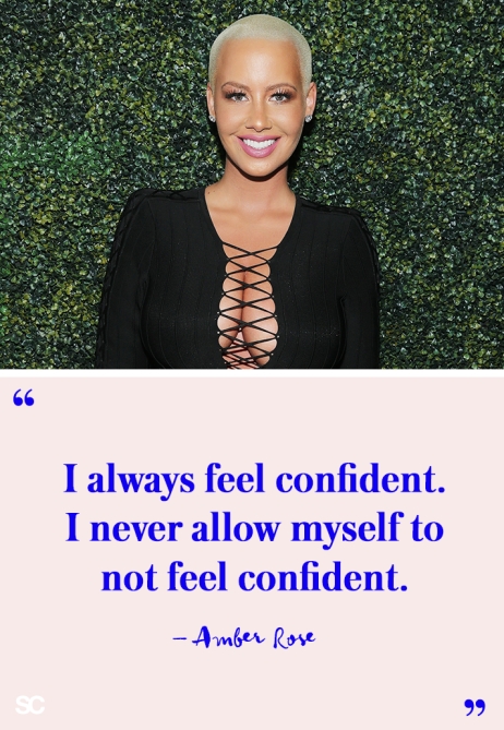 amber rose quote 17 Celeb Quotes About Self Love For When You Have a Rough Day