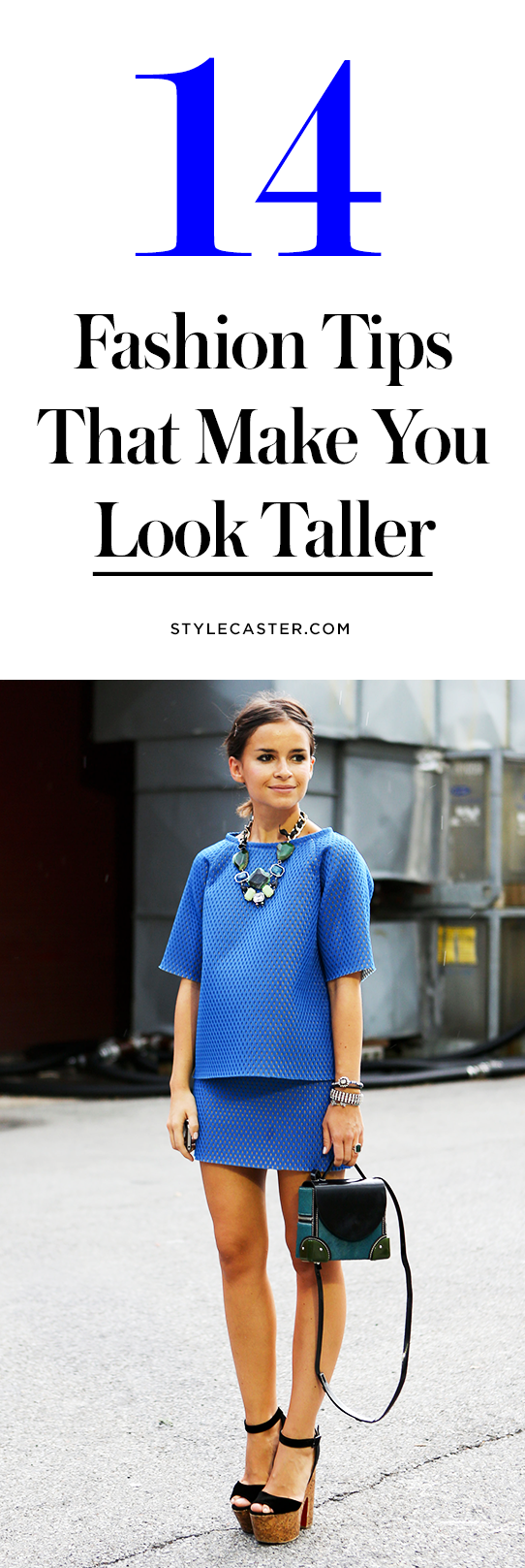 12 Fashion Styling Tricks to Make You Look Taller — Short street style stars like Miroslava Duma and Olivia Lopez have got this down. Learn how to expertly outfit your petite frame @stylecaster