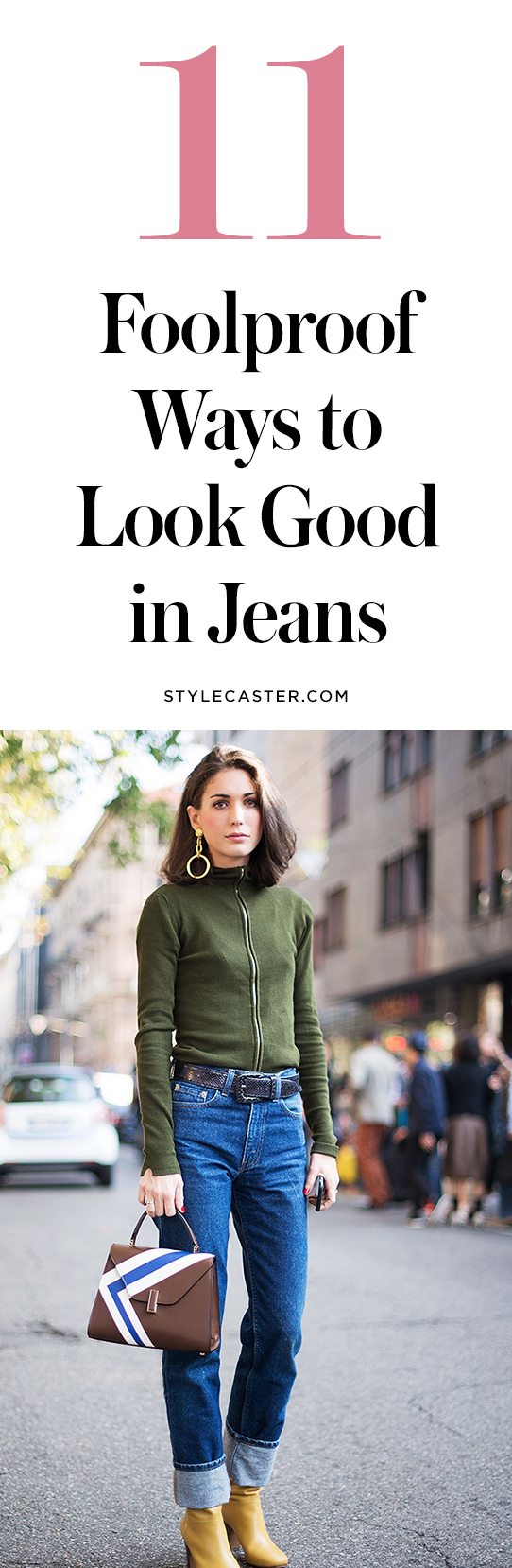 11 Foolproof Ways To Look Good In Jeans | @stylecaster