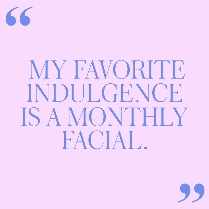facial quote 12 Women on the Self Care Rituals They Swear By