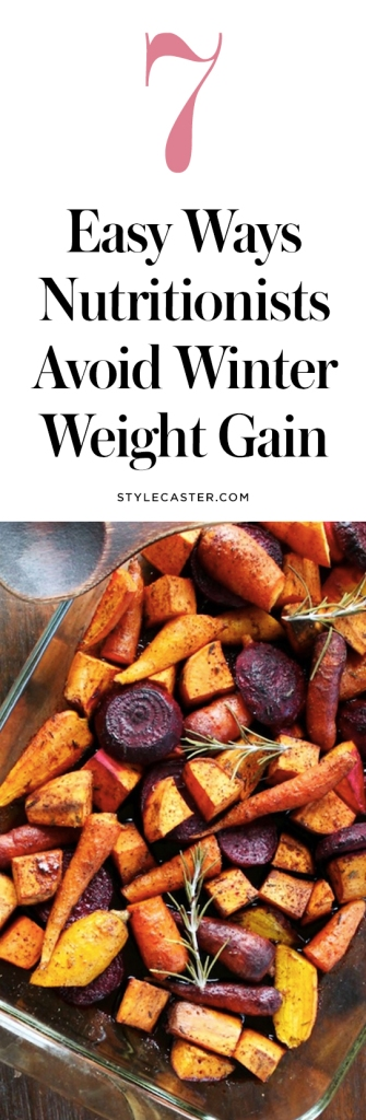 how to avoid winter weight gain How Nutritionists Avoid Winter Weight Gain