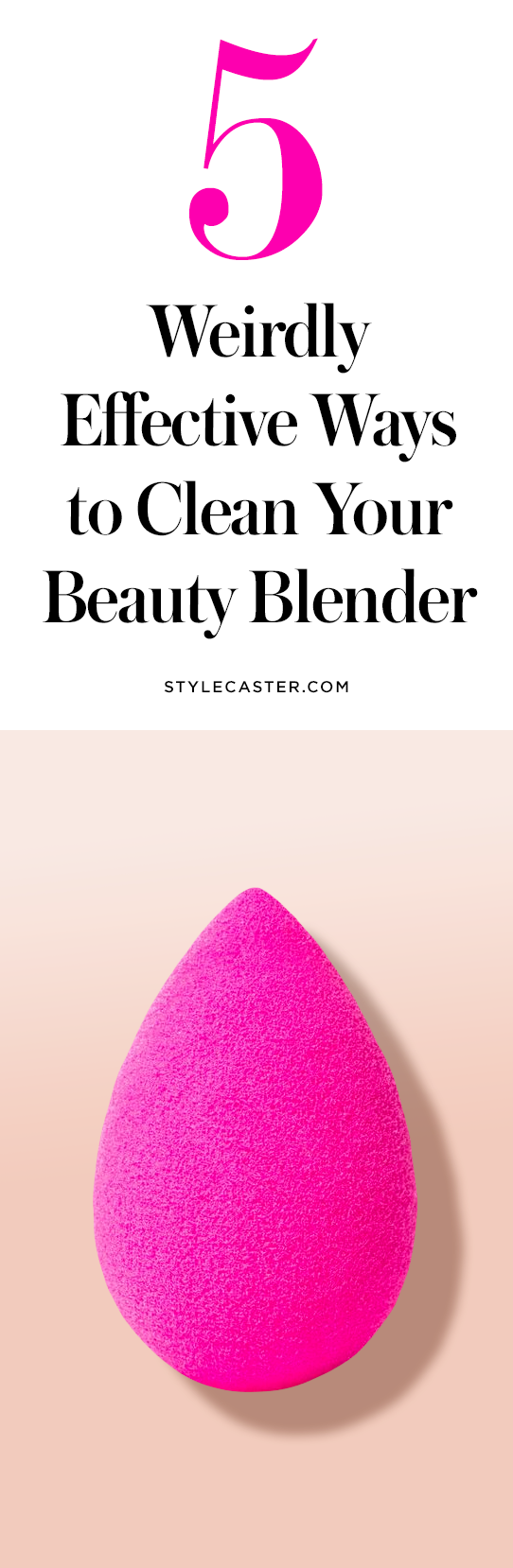 8 Weirdly Effective Ways to Clean Your Beauty Blender  StyleCaster