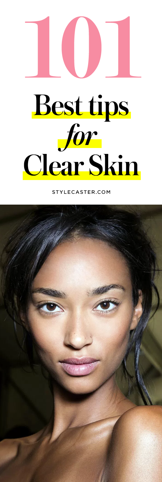 101 best tips for clear skin | Natural + DIY acne treatment | How to get rid of blemishes and scars to reveal perfect, glowing skin | @stylecaster
