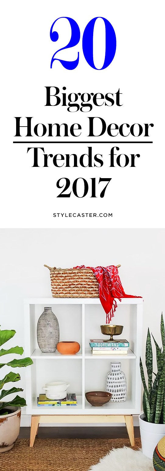 20 Top Home Decor Trends for 2017   @stylecaster