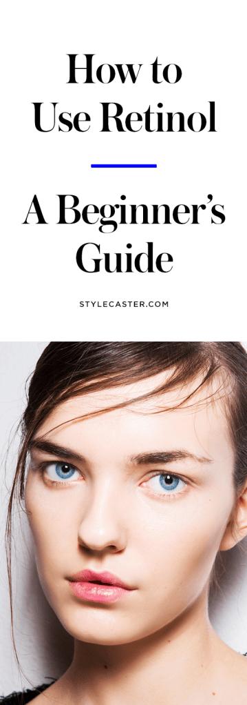 Como usar retinol para cuidados com a pele anti-envelhecimento |  Um guia para iniciantes