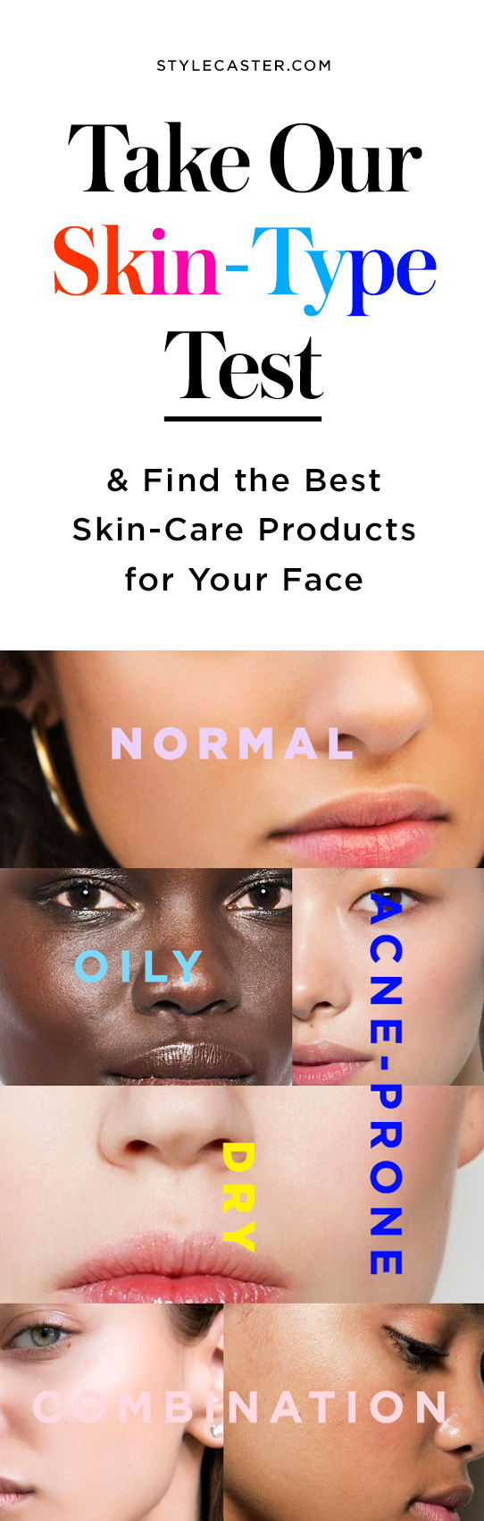 The Best Skin-Care Products for Your Skin Type  StyleCaster
