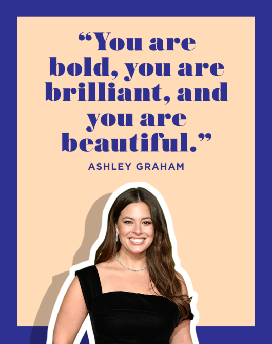 Ashley Graham Positive Affirmation Quote