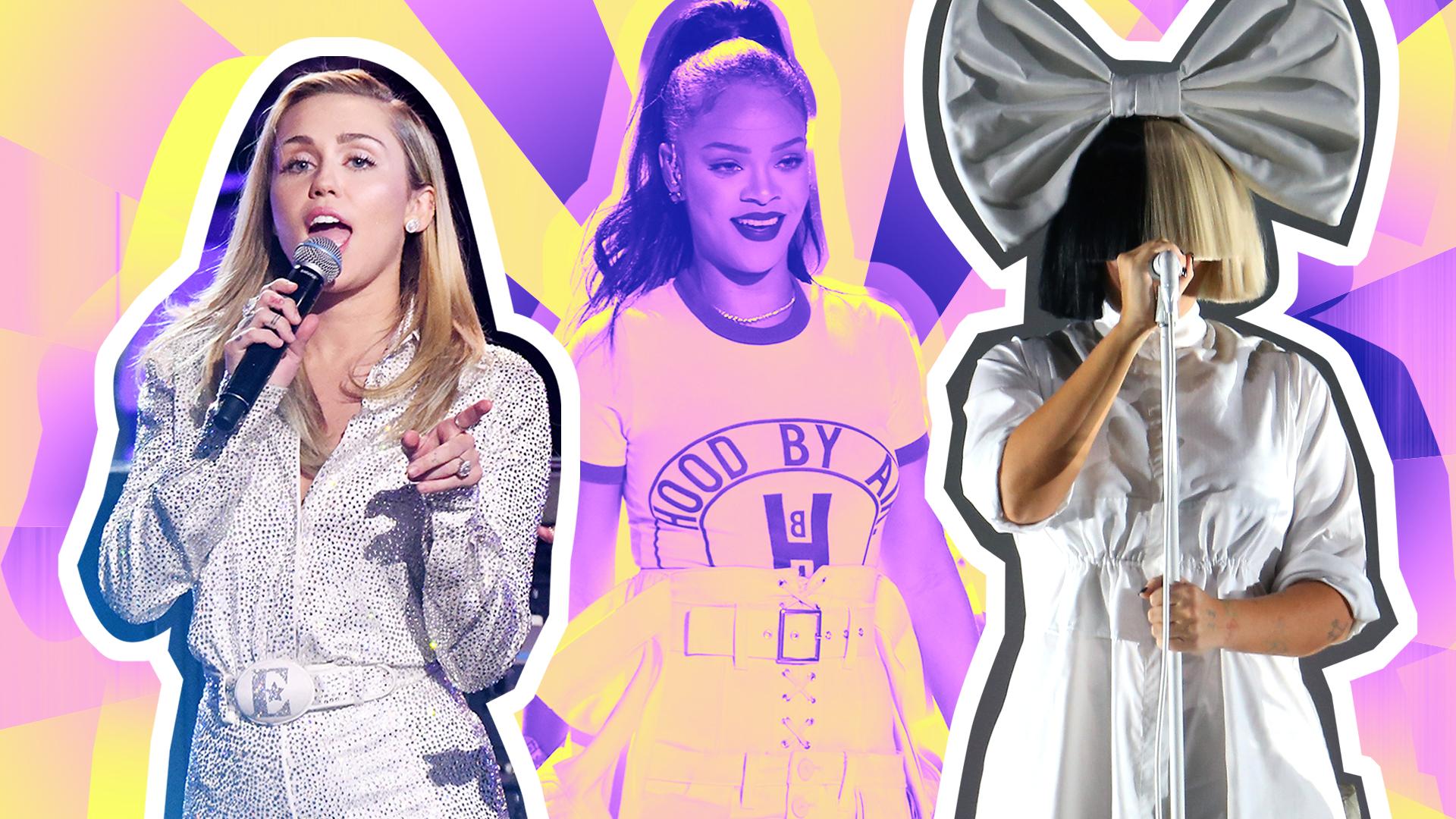 Rihanna, Miley Cyrus, Sia