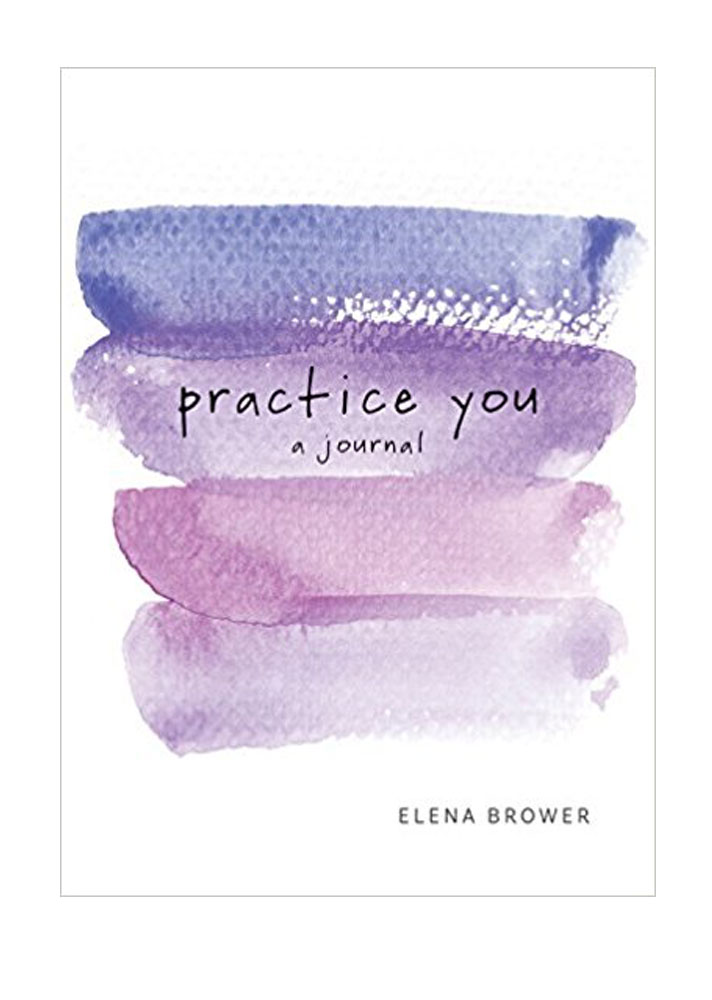 practice you journal How to Make Journaling a Part of Your Self Care Routine in 2019