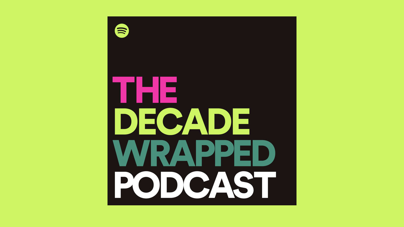 Spotify's Decade Wrapped Podcast