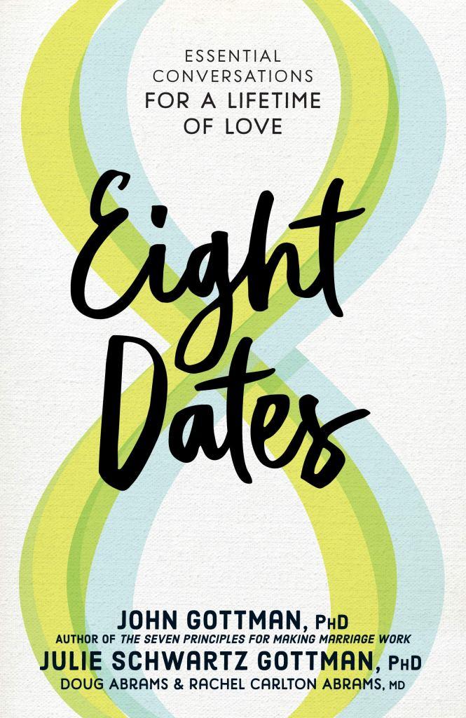 Oito datas: conversas essenciais para uma vida inteira de amor