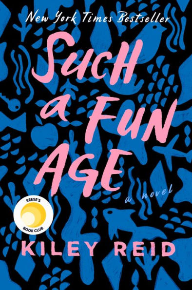 such a fun age kiley reid 1 6 Books to Read If Youre Currently Loving Little Fires Everywhere