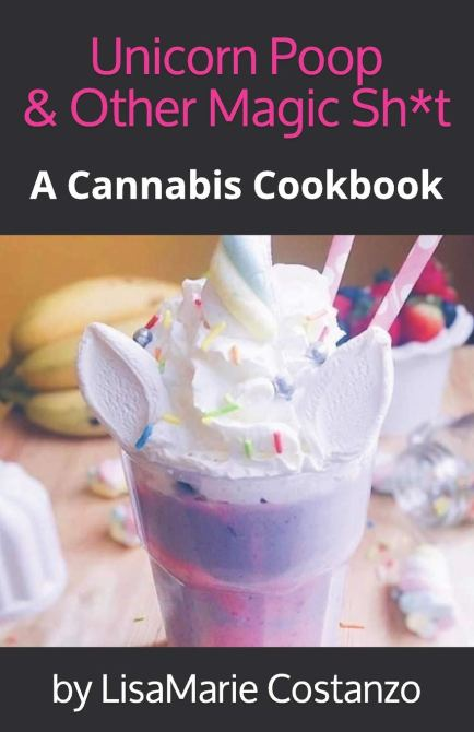 STYLECASTER | Best 4/20 Cookbooks | Unicorn Poop and Other Magic Shit Cookbook