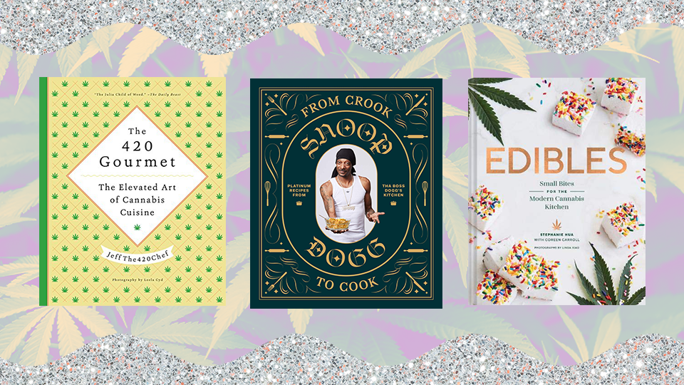 The Best 4/20 Cookbooks for When You Have a Case of the Munchies