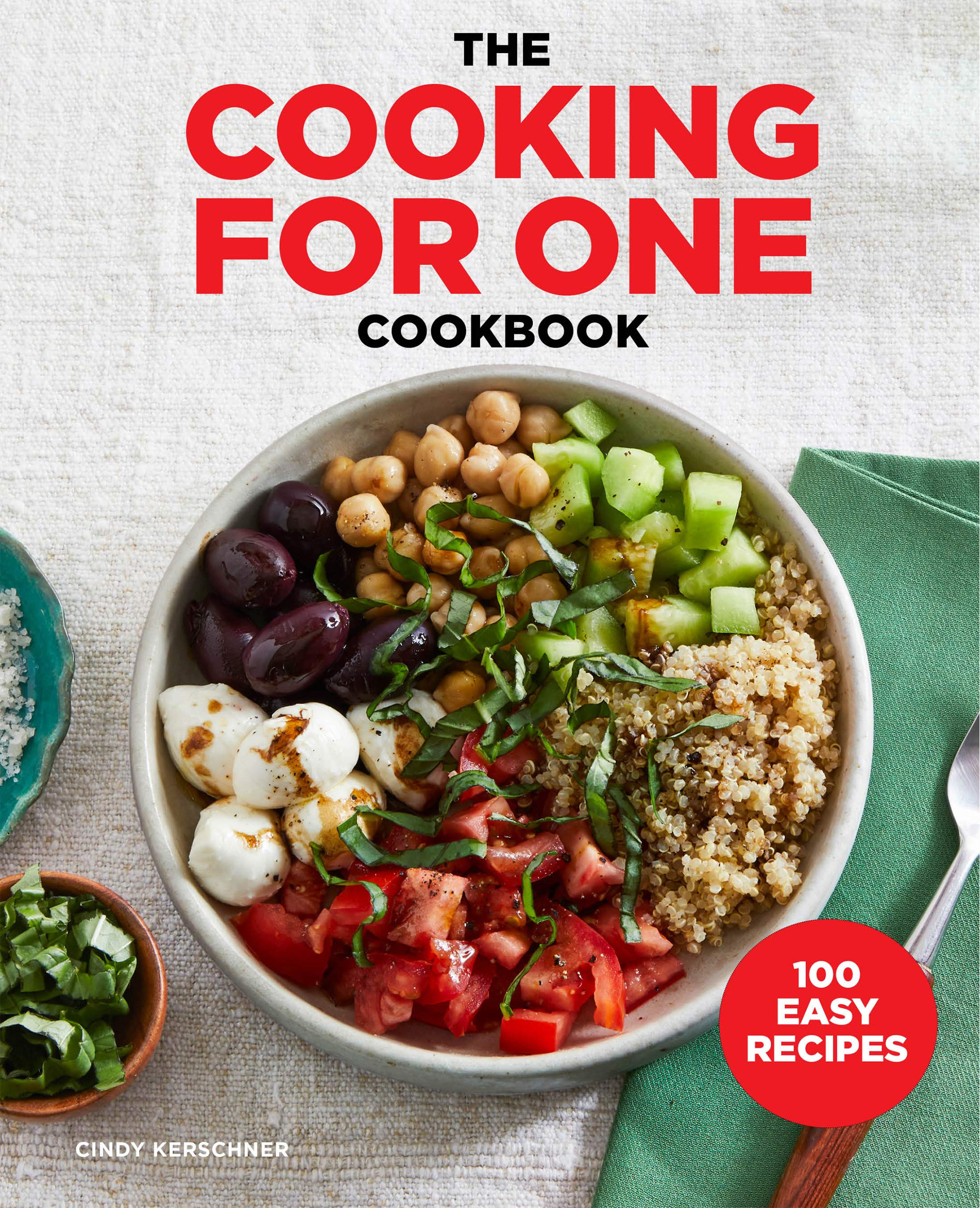 The Cooking For One Cookbook
