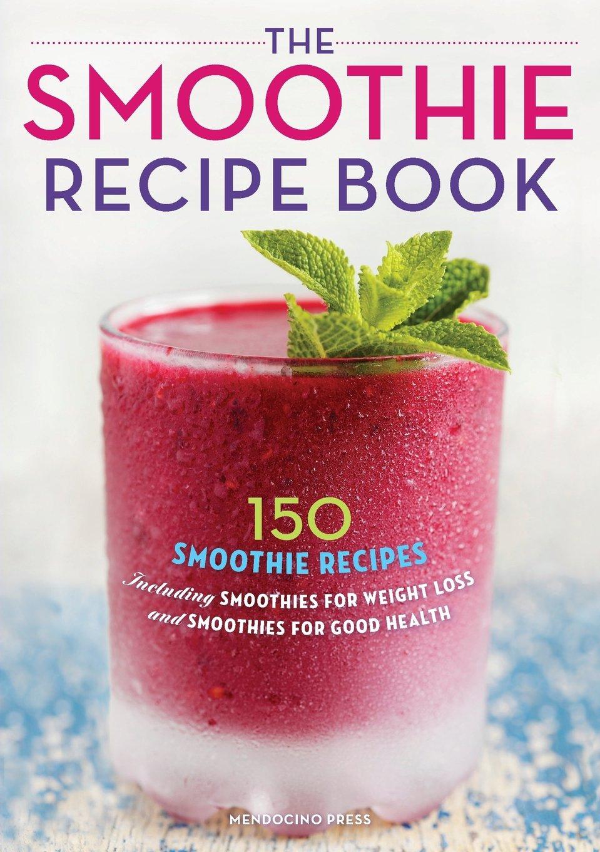 the smoothie recipe book amazon