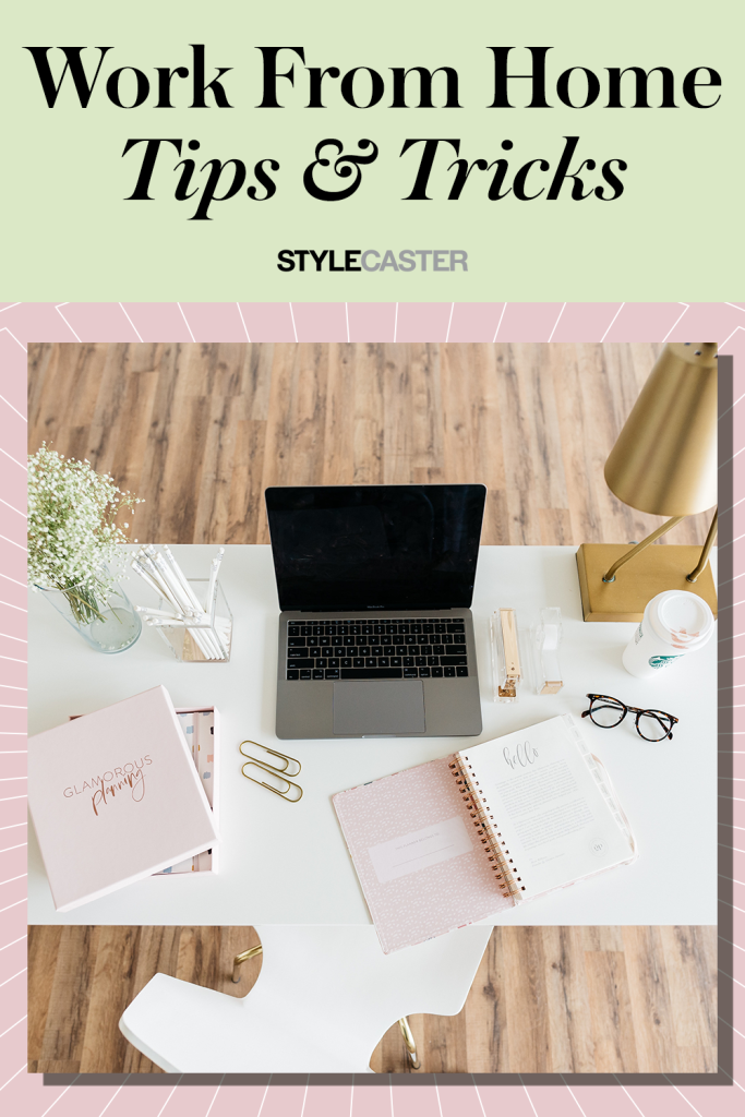 STYLECASTER | work from home tips | work from home office | home office ideas | home office decor | work from home schedule | work from home routine