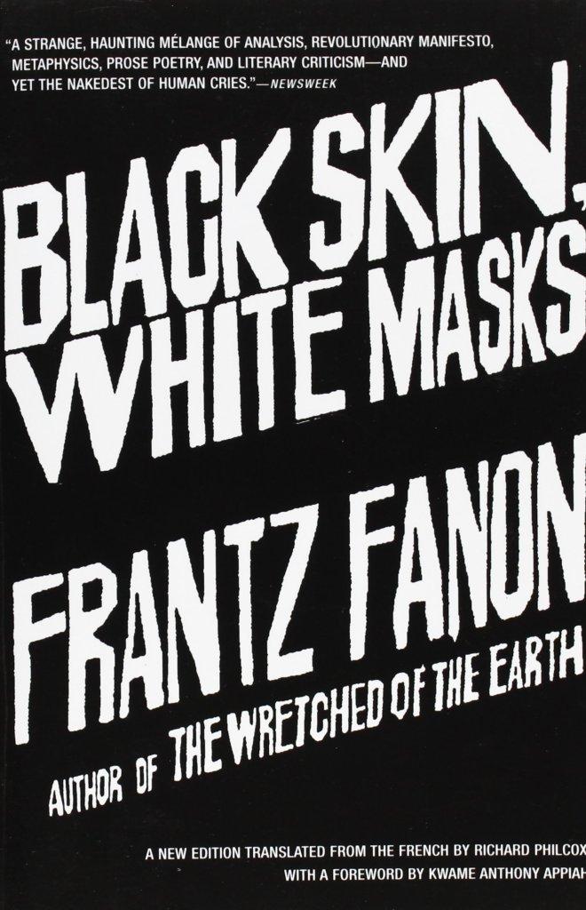 STYLECASTER   books on racism   Black Skin White Masks