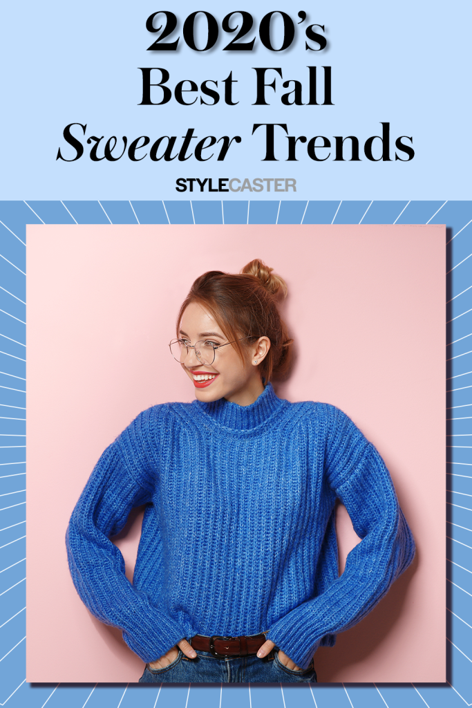 Fall Sweater Trends 2020 All The Cozy Looks To Expect This Autumn Stylecaster