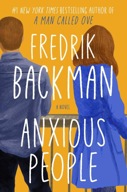 """Anxious People"" by Frederik Backman"