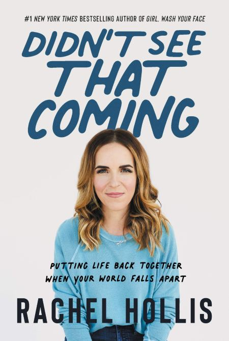 """Didn't See That Coming"" by Rachel Hollis"