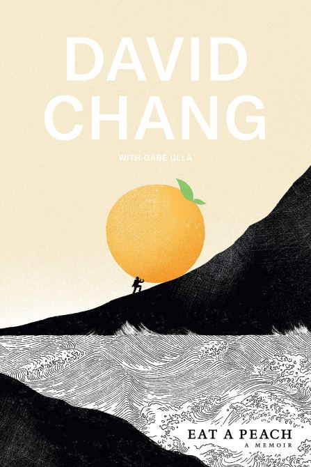 """Eat a Peach"" by David Chang"