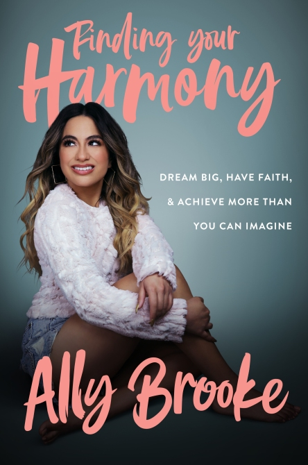 """Finding Your Harmony"" by Ally Brooke"