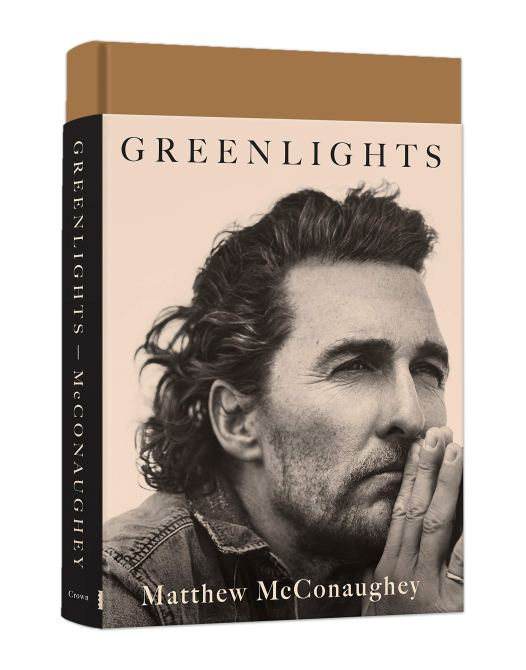 """Greenlights"" by Matthew McConaughey"