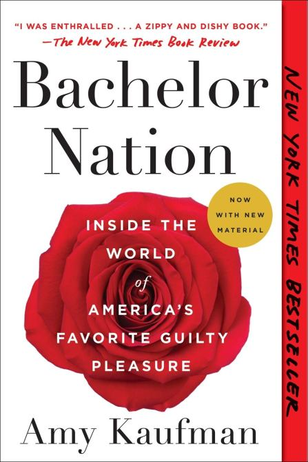 """Bachelor Nation"" by Amy Kaufman"