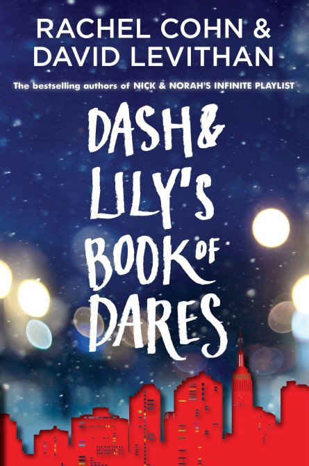 """Dash & Lily's Book of Dares"" by Rachel Cohn and David Levithan"