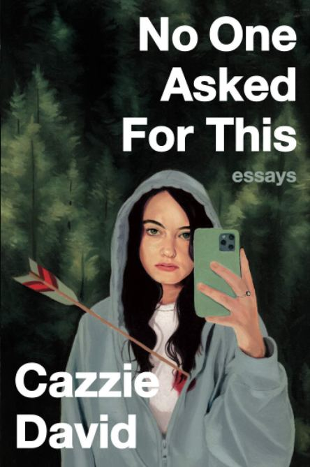"""No One Asked For This"" by Cazzie David"