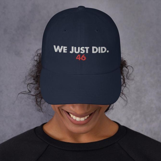 """""""We Just did"""" Joe Biden Hat"""