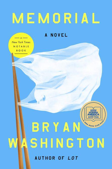 """Memorial"" by Bryan Washington"
