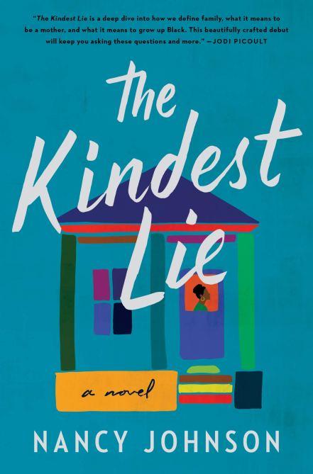 """The Kindest Lie"" by Nancy Johnson"