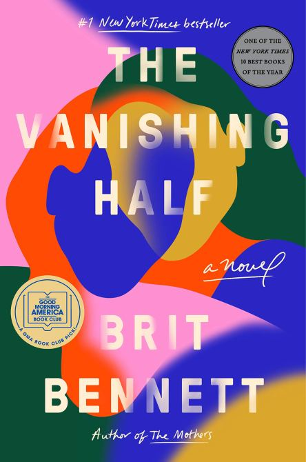 """The Vanishing Half"" by Brit Bennett"