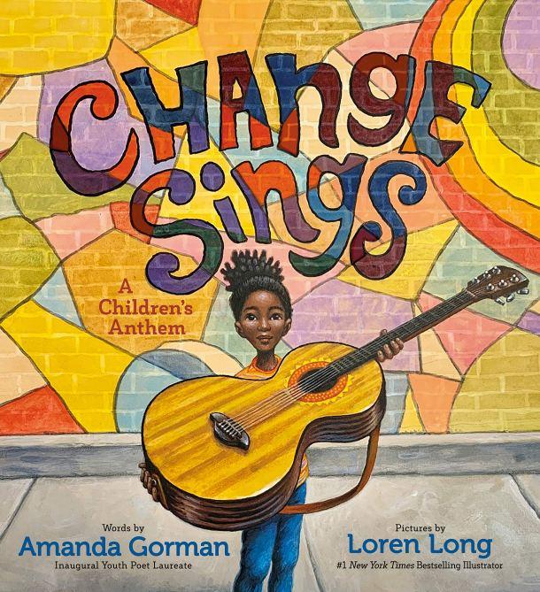 """Change Sings"" by Amanda Gorman"